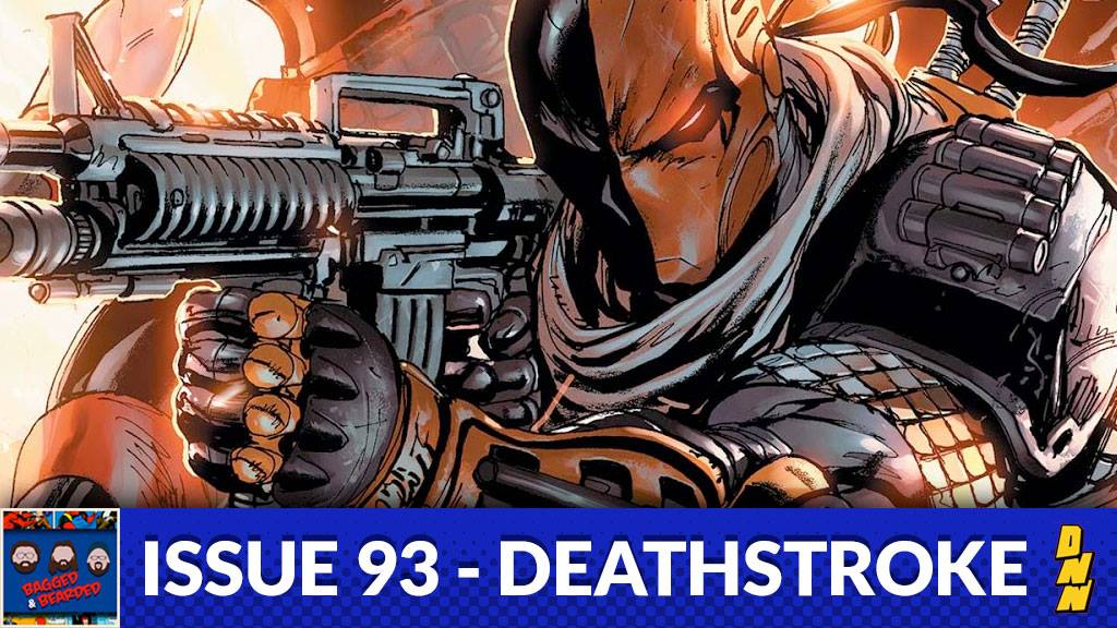 Issue 93 – Deathstroke – The Destination