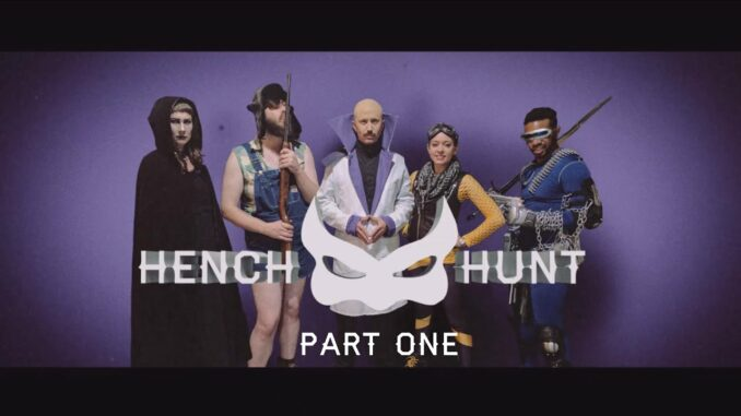 the cast of Hench Hunt